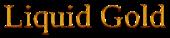 Font Liberation Serif Liquid Gold Logo Preview