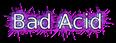 Font Mothanna Bad Acid Logo Preview