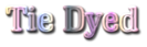 Tie Dyed Logo Style