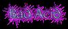 Bad Acid Logo Style