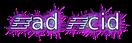 Font AddShade Bad Acid Logo Preview