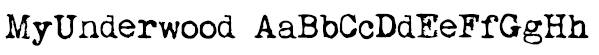 MyUnderwood Font